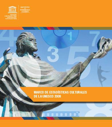 Marco de estadísticas culturales de UNESCO 2009